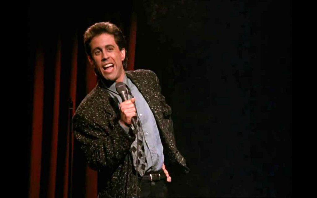 Jerry Seinfeld е един от най-успешните стендъп комедианти на всички времена. Шоуто му - Зайнфелд, посветено на stand-up comedy жанра му носи милиард долара.